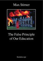 m-s-max-stirner-the-false-principle-of-our-educati-1.jpg